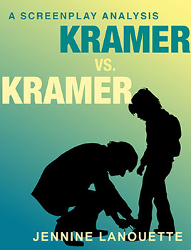 Kramer vs Kramer A Screenplay Analysis