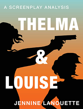 Thelma and Louise A Screenplay Analysis
